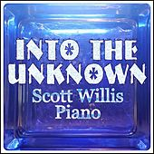 Into the Unknown by Scott Willis Piano