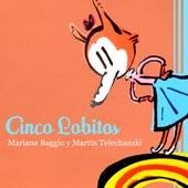 Cinco Lobitos by Mariana Baggio