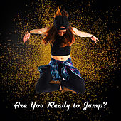 Are You Ready to Jump? by Various Artists