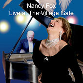 Live at the Village Gate van Nancy Fox