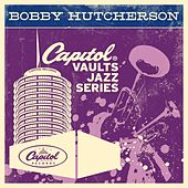 The Capitol Vaults Jazz Series by Bobby Hutcherson