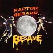 Besame von Raptor