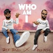 Who Am I by Jeff Jones