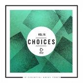 Choices - 10 Essential House Tunes, Vol. 16 de Various Artists