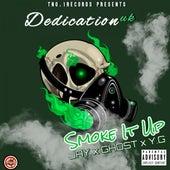 Smoke It Up by Dedicationuk