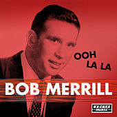 Ooh La La by Bob Merrill