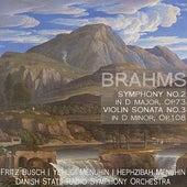 Brahms: Symphony No. 2 in D Major, Op. 73 & Violin Sonata No. 3 in D Minor, Op. 108 by Various Artists
