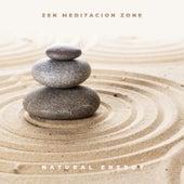 Zen Meditacion Zone: Natural Energy de Various Artists