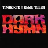 Dark Hymn by Timbuktu