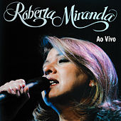 Roberta Miranda (Ao Vivo) de Roberta Miranda