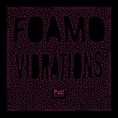 Vibrations von Foamo