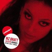 Selecta Remixes by MZ Bratt