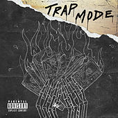Trap Mode by Yung Pinch