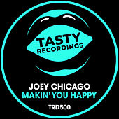 Makin' You Happy fra Joey Chicago