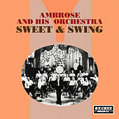Sweet & Swing de Ambrose & His Orchestra
