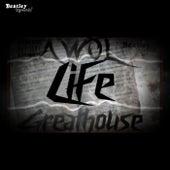 Life de Greathouse