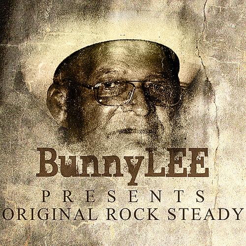 Bunny Striker Lee Presents Original Rocksteady by Various Artists