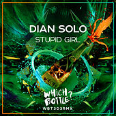 Stupid Girl de Dian Solo