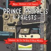 Princes, Prophets & Priests by Major Mackerel