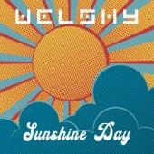 Sunshine Day von Welshy