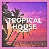 Tropical House, Vol. 2 de Miami Beats