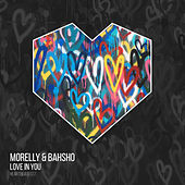 Love In You (Edit) di Morelly