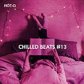 Chilled Beats, Vol. 13 by Hot Q