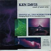 Tropical Thunderstorms by Ken Davis