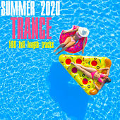 Summer 2020 Trance by Various Artists