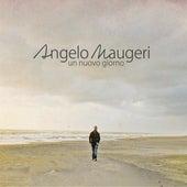 Un Nuovo Giorno de Angelo Maugeri