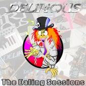 The Ealing Sessions de Delirious