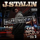 The Real World 3 Instrumentals by J-Stalin