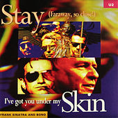 Stay (Faraway So Close!) von U2