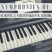 Symphonies of M. Ravel, I. Stravinskij & B. Bartók de Philadelphia Orchestra