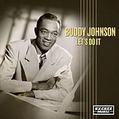 Let's Do It de Buddy Johnson
