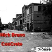 ConCrete by Nick Bruno