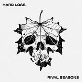 Rival Seasons de Hard Loss