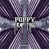 Trap Ting by Poppy