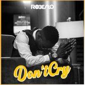 Don't Cry von Roberto