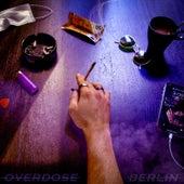 Overdose von Berlin