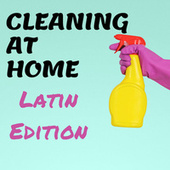 Cleaning at Home - Latin Edition de Various Artists
