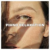 Piano Relaxation von Various Artists