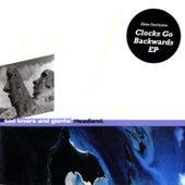 Headland: Clocks Go Backwards - EP von Sad Lovers & Giants