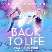 Back To Life (Rebz Remix) de Max Mayers