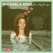 Burn My Bridges by Michaela Anne