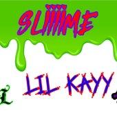 Sliiime de Lil Kayy