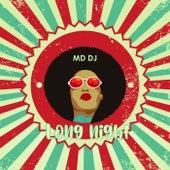 Long Night de MD Deejay