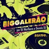 Big Galerão por DJ Marlboro e Dennis Dj by Various Artists