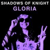 Gloria by Shadows of Knight