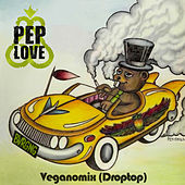 Veganomix(Droptop) by Pep Love